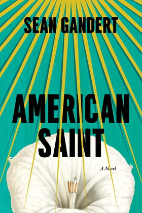 American Saint: A Novel