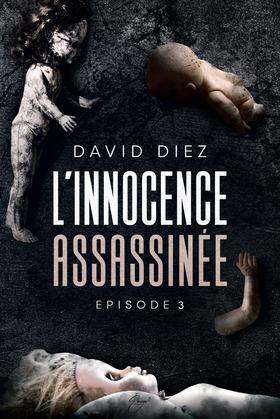 L'innocence assassinée