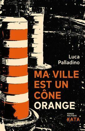 Ma ville est un cône orange