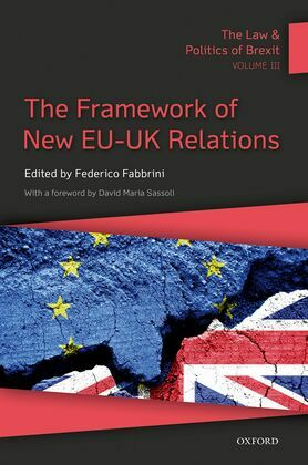 The Law and Politics of Brexit: Volume III