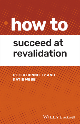 How to Succeed at Revalidation