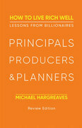 Principals, Producers, & Planners