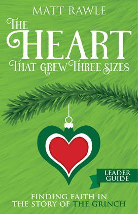 The Heart That Grew Three Sizes Leader Guide