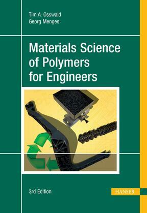 Materials Science of Polymers for Engineers 3E