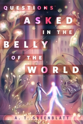 Questions Asked in the Belly of the World