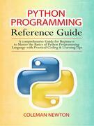 Python Programming Reference Guide