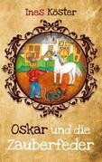 Oskar und die Zauberfeder