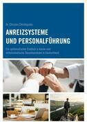Anreizsysteme und Personalführung