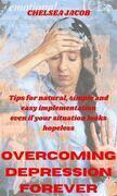overcoming depression forever