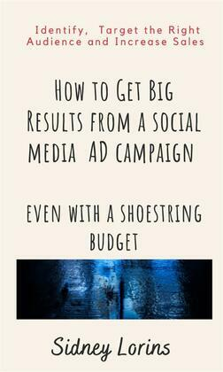 How to Get Big Result from a Social Media AD Campaign Even with a Shoestring Budget.