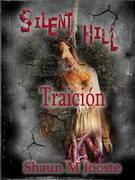 Silent Hill: Traición