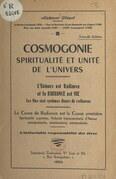 Cosmogonie, spiritualité et unité de l'univers