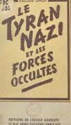 Le tyran nazi et les forces occultes