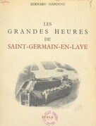 Les grandes heures de Saint-Germain-en-Laye