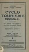 Cyclotourisme régional : Artois (Flandre, Picardie, Normandie)