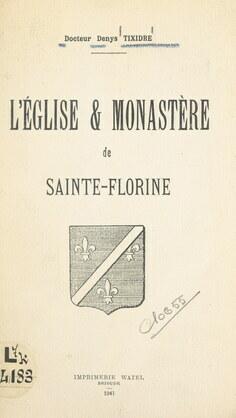 L'église & monastère de Sainte-Florine