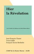 Hier la Révolution