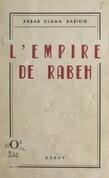 L'empire de Rabeh