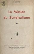 La mission du syndicalisme