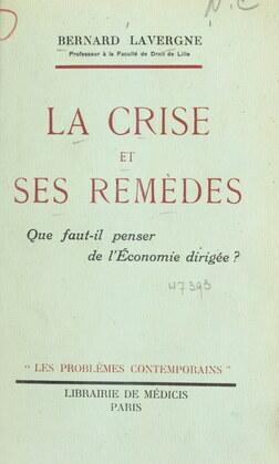 La crise et ses remèdes