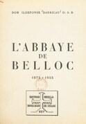 L'abbaye de Belloc, 1875-1955