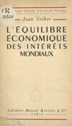 L'équilibre économique des intérêts mondiaux