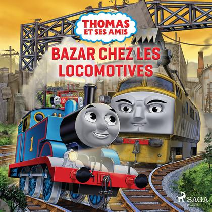 Thomas et ses amis - Bazar chez les locomotives
