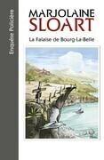 La Falaise de Bourg-la-Belle