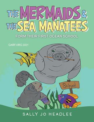 The Mermaids & the Sea Manatees