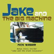 Jake and the Big Machine
