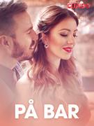 På bar – erotisk novelle