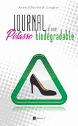 Journal d'une pétasse biodégradable
