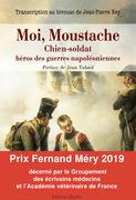 Moi, Moustache, chien-soldat, héros des guerres napoléoniennes
