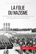 La folie du nazisme