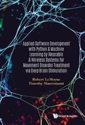 Applied Software Development with Python & Machine Learning by Wearable & Wireless Systems for Movement Disorder Treatment via Deep Brain Stimulation