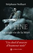 In Fine : La vraie vie de la Mort