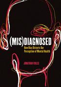 (Mis)Diagnosed