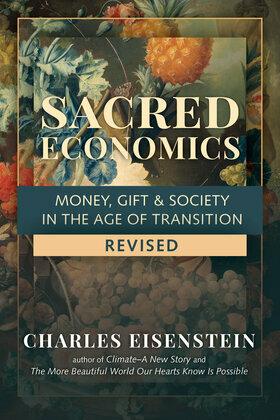 Sacred Economics, Revised