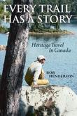 Every Trail Has a Story: Heritage Travel in Canada