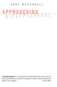 Approaching Disappearance