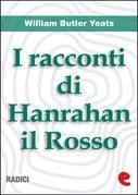 I Racconti Di Hanrahan il Rosso (Stories of Red Hanrahan)