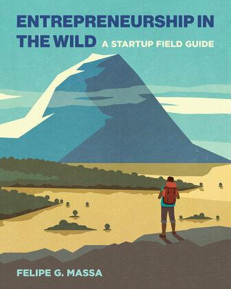 Entrepreneurship in the Wild
