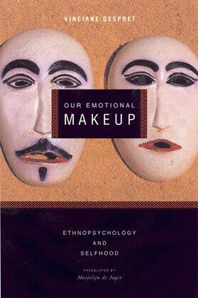 Our Emotional Makeup