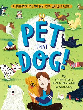 Pet That Dog!