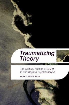 Traumatizing Theory