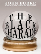 The Black Charade: A Dr. Caspian Novel of Horror