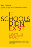 If Schools Didn't Exist