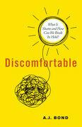 Discomfortable