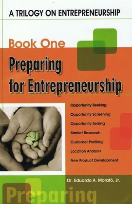 A Trilogy On Entrepreneurship: Preparing for Entrepreneurship