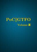 PoC or GTFO, Volume 3